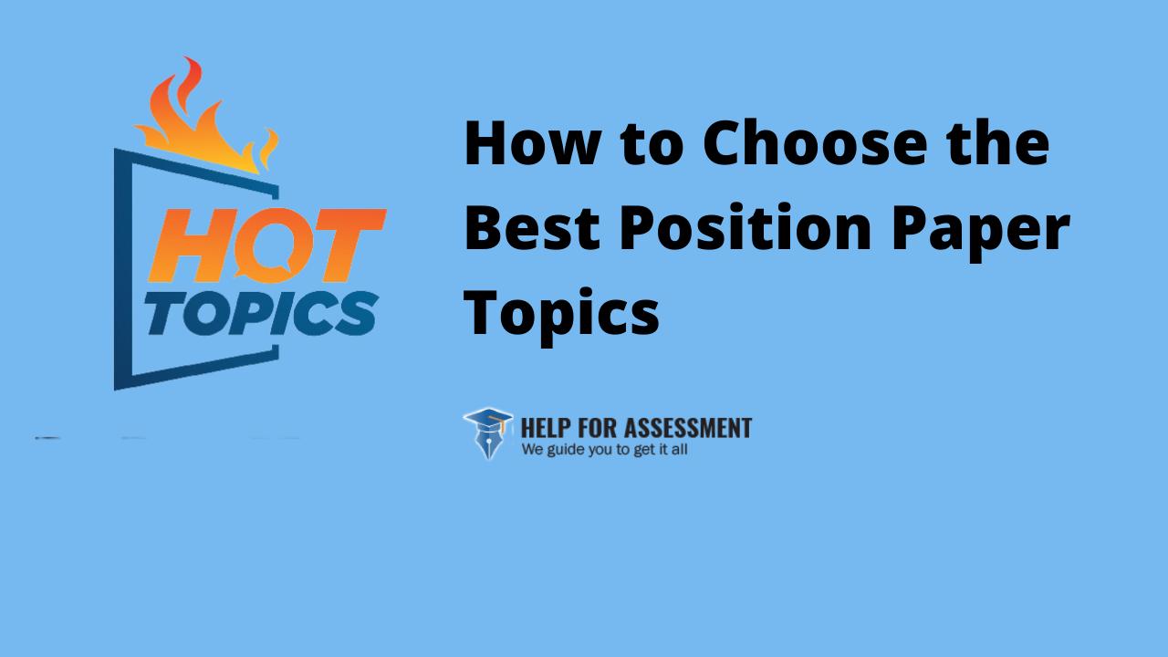choose position paper topics