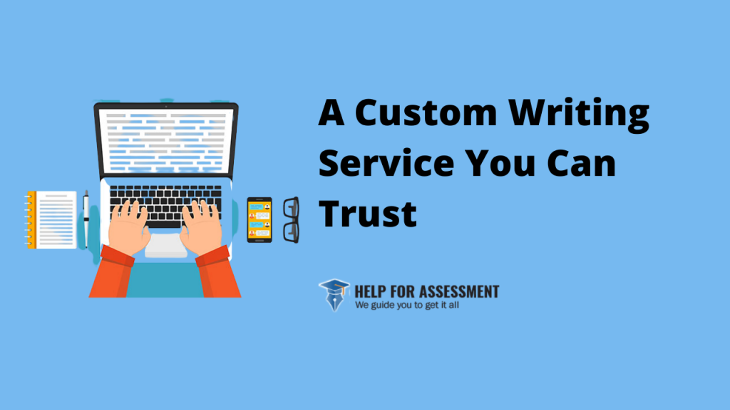 custom writing service at help for assessment